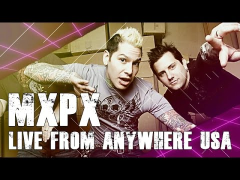 MxPx: Live From Anywhere USA