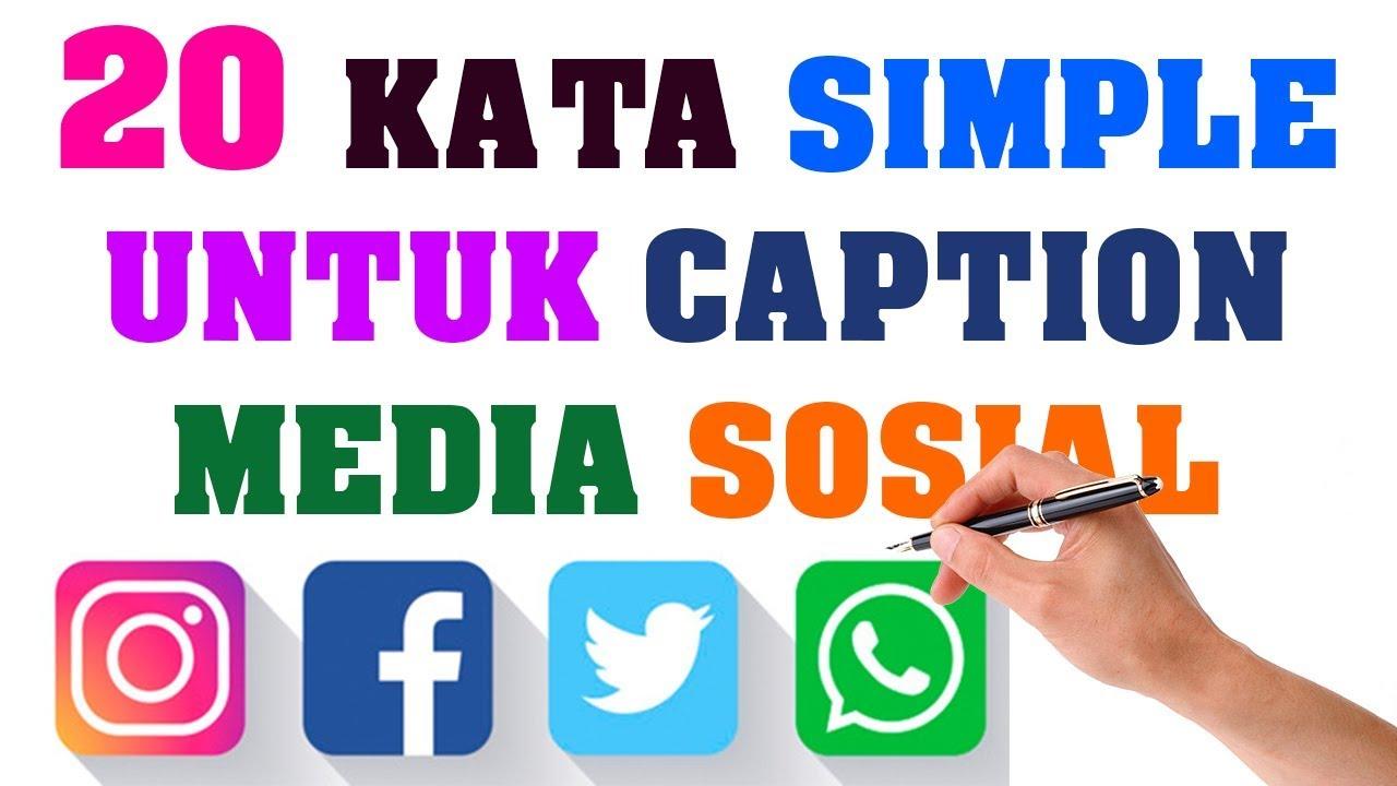20 Kata Simple Untuk Caption Media Sosial Youtube