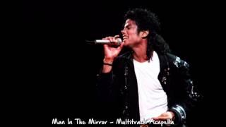 Michael Jackson - Man In The Mirror - Multitrack Acapella - HD