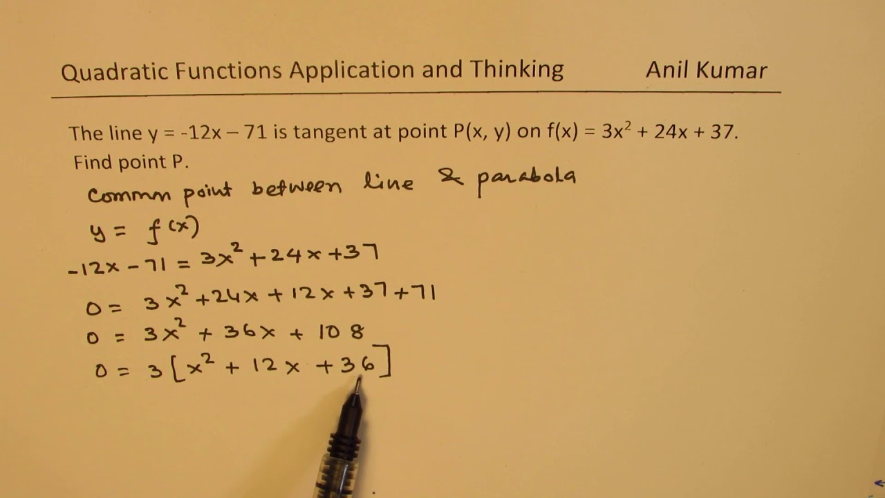 Find the point where the line is tangent to parabola MCR3U Quadratic