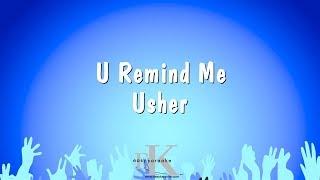 U Remind Me - Usher (Karaoke Version)