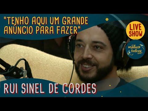 Rui Sinel de Cordes - Maluco Beleza SHOW
