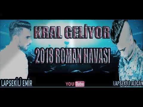 Lapsekili Emir&Lapsekili Alican 2018 Kral Geliyor Roman Havası