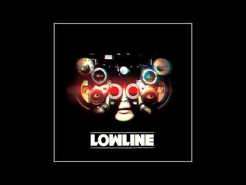 Lowline - Sound Of Music[Album Version]