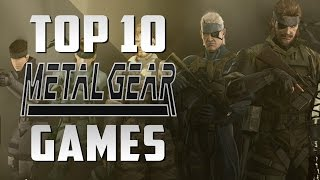 Top 10 Metal Gear Games