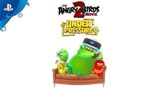 The Angry Birds Movie 2: Under Pressure VR | Game Trailer | PSVR