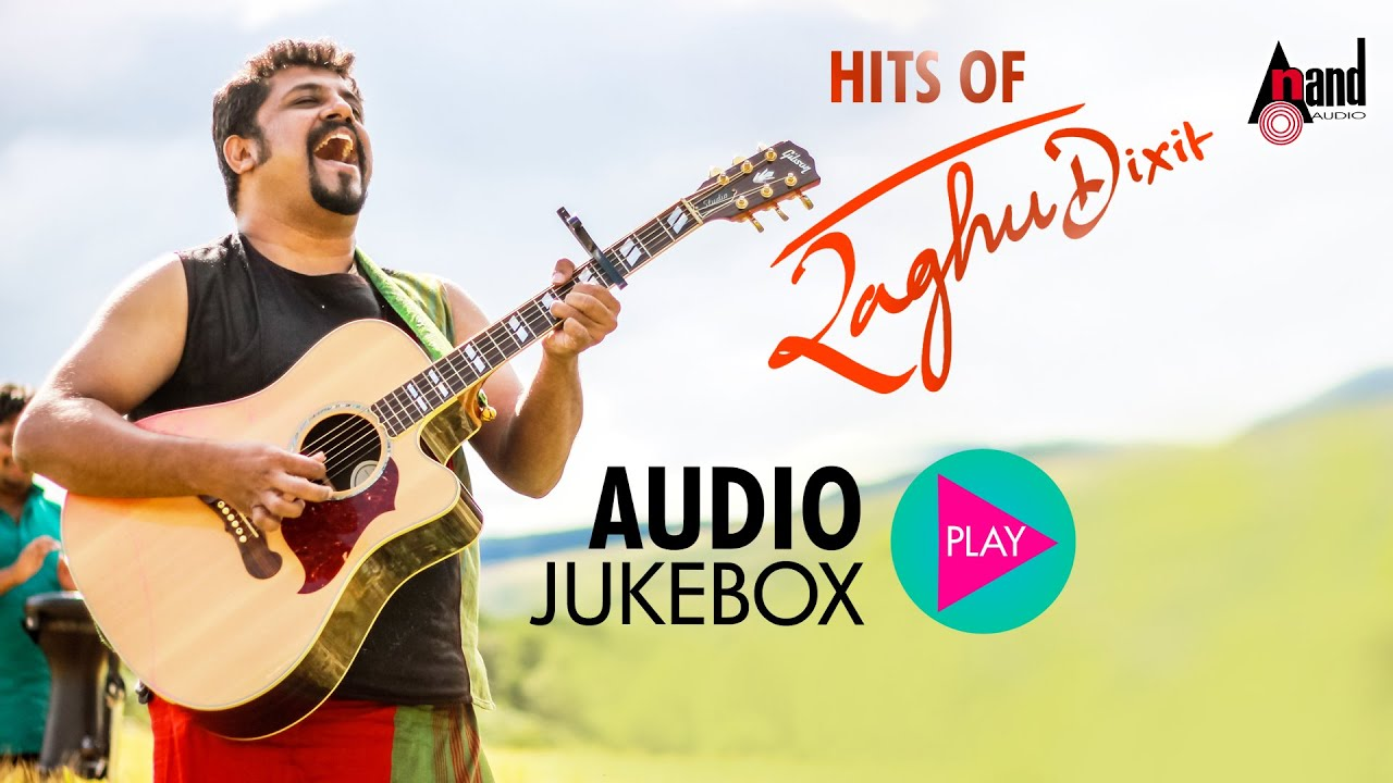 raghu dixit kannada movie songs | raghu dixit songs | hits of raghu