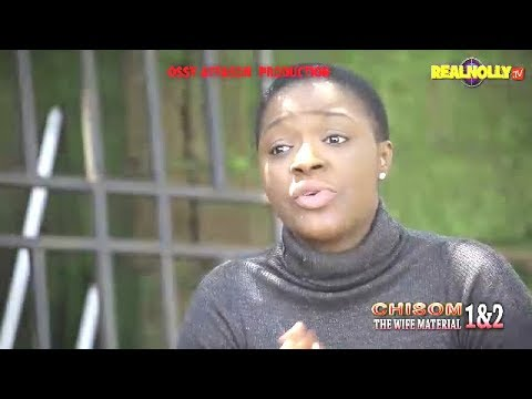 CHISOM THE WIFE MATERIAL 1&2 (OFFICIAL TRAILER) - 2018 LATEST NIGERIAN NOLLYWOOD MOVIES