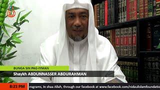 Bunga sin Pag-iyman (Episode 142) - Shaykh Abdunnasser Abdurahman (Tausug)