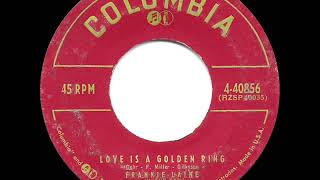 1957 HITS ARCHIVE: Love Is A Golden Ring - Frankie Laine & The Easy Riders