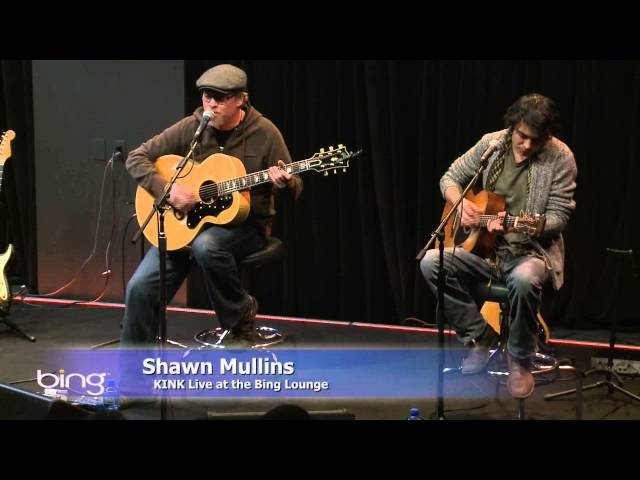 Shawn Mullins - Never Say Never (Bing Lounge)