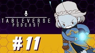 "Ep. 11: ""Freshman Orientation, Hexton U""  -  Tableverse  -  a #Starfinder actual play #podcast"