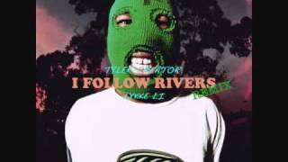 Lykke Li - I Follow Rivers (Tyler The Creator Mix)