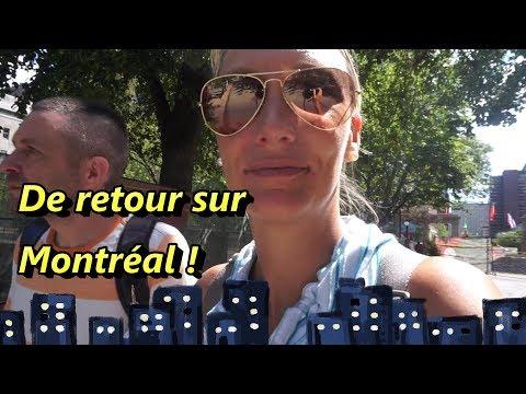 VLOG - De retour sur Montréal - 13 août 2017