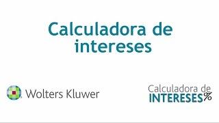 Calculadora de Intereses | Wolters Kluwer