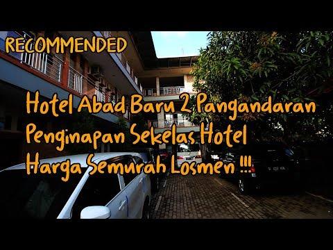 Penginapan Sekelas Hotel Paling Murah di Pangandaran | Hotel Abad Baru 2