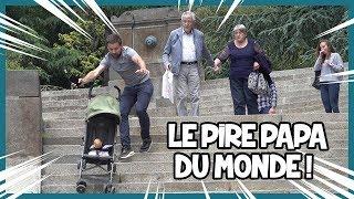 Le pire papa du monde ! Prank - Les Inachevés