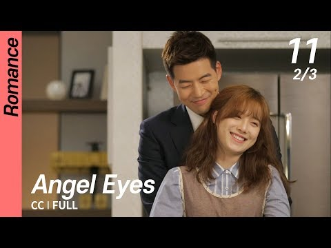 [CC/FULL] Angel Eyes EP11 (2/3) | 엔젤아이즈