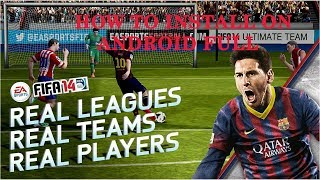 HOW TO INSTALL FIFA 14 FULL UNLOCKED+UPDATE SEASON 2016-2017 OFFLINE ON ANDROID By GHOST976 HD