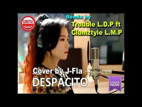 =DESPACITO MIX BY DJ TROUBLE LDP X CLUMZTYLE LMP 2017=