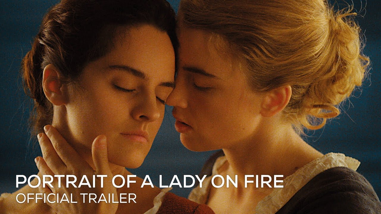 Portrait Of A Lady On Fire Official Uk Trailer Hd In Cinemas On Curzon Home Cinema 28 February Youtube