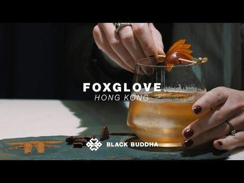 Foxglove | Black Buddha (Hong Kong)