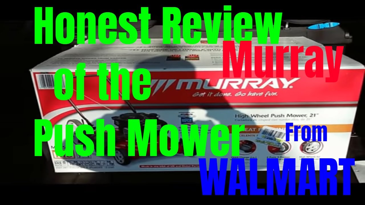 Murray High Wheel Push Mower Only At Walmart Honest Review Youtube