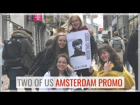 TWO OF US By LOUIS TOMLINSON Reaction + Amsterdam Promo