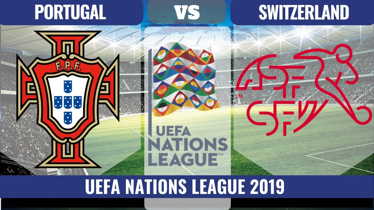 portugal vs switzerland live 2019 ud83d udd34