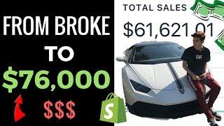 BROKE TO $76,000 IN 3 MONTHS (18 YEAR OLD ENTREPRENEUR)