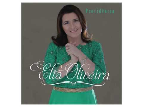 Eliã Oliveira - Providência [CD COMPLETO]