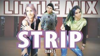 Little Mix - Strip ft. Sharaya J Dance - Patman Crew Choreography