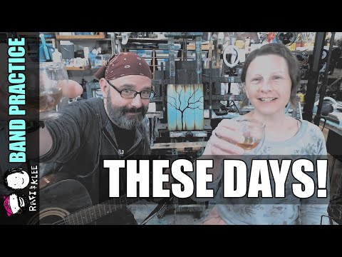 Band Practice - These Days - A modern Irish Drinking Song