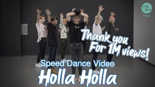 Download [Z-Boys] Holla Holla (Speed Dance Video) Mp3