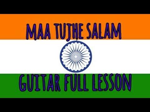 Maa Tujhe Salaam (vande Matram) Easy Guitar Chords Lesson