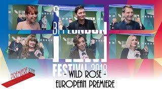 Wild Rose – BFI LFF European Premiere Interviews - Jessie Buckley, Janey Godley, Tom Harper,