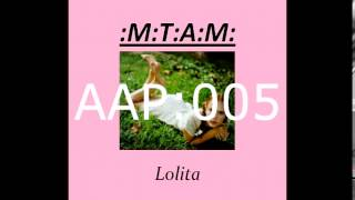 Video MTAM -  Lolita FULL ALBUM download MP3, 3GP, MP4, WEBM, AVI, FLV September 2018