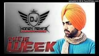 Teeje Week Remix - Dhol Mix - Jordan Sandhu - DJ Honey Mehra