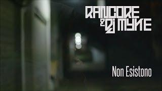 RANCORE & DJ MYKE NON ESISTONO [Street Video]