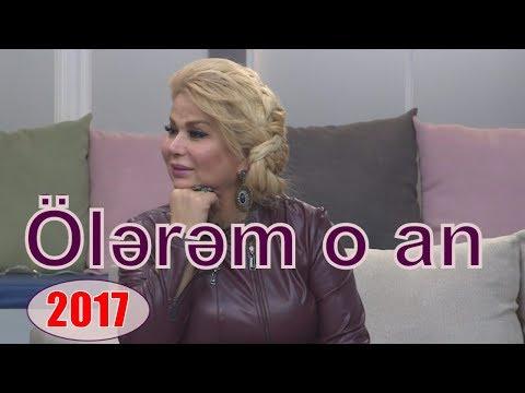 Nazənin - Ölərəm o an (2017)