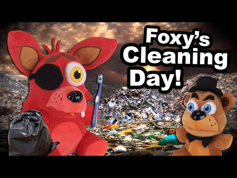 FNaF Plush Short: Foxy's Cleaning Day.