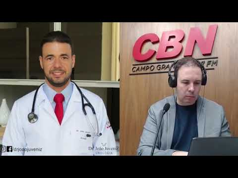 Entrevista CBN Campo Grande (09/07/2020): com o médico urologista, João Juveniz