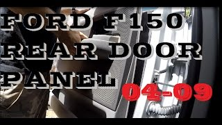 How to remove REAR door panel Ford F150 04-09
