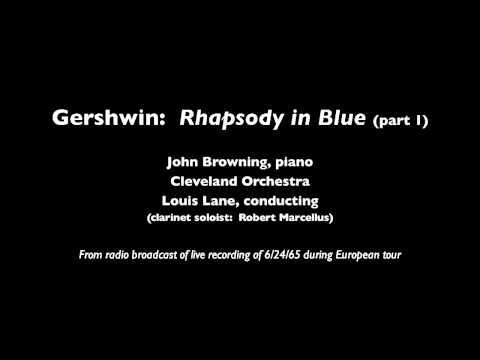 Gershwin Rhapsody in Blue Part 1 John Browning Piano with Cleveland Orchestra 06/15/65 AUDIO ONLY