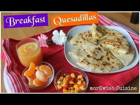 Breakfast Quesadillas | Mom's Day Breakfast In Bed Idea By MorEwish