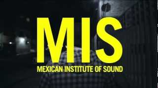Mexican Institute of Sound - Es-Toy (teaser)