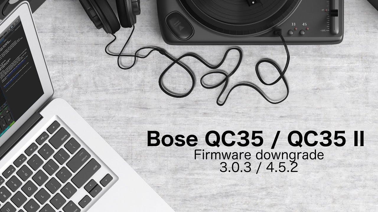 bose quietcomfort 35 firmware 1.0 6