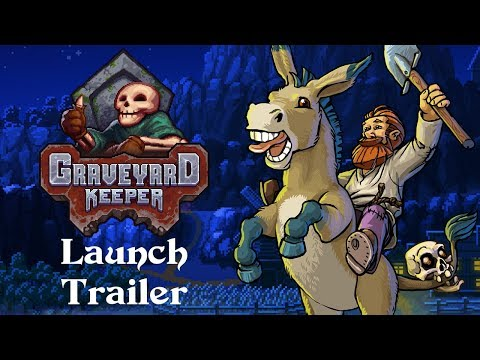 Graveyard Keeper Launch Trailer - PC Xbox One Mac Linux