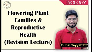 Flowering Plant Families & Reproductive Health (Revision Lecture)