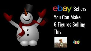 eBay Sellers You Can Make 6 Figures Selling This!